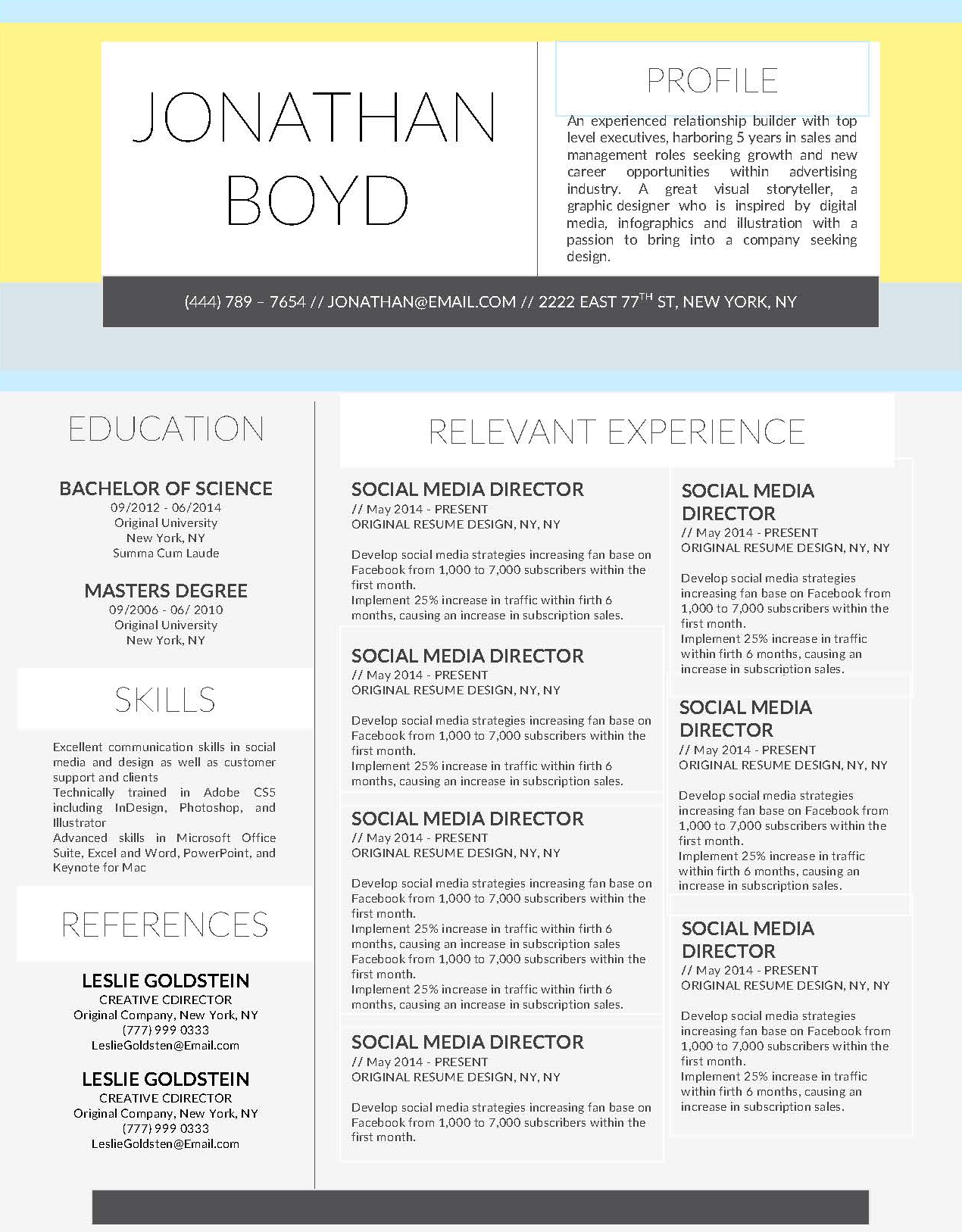 Jonathan Boyde - Downloadable Resume + Cover Template and Cover Letter Template for Microsoft Word and Apple Pages. This cover letter template is perfect for anyone in the fashion field. The template's design is a modern, unique, colorful, and professional. WE SWEAT THE DETAILS, SO YOU DON'T HAVE TO Stand Out Shop resume templates for Microsoft Word and Apple Pages will help you design a modern and professional resume in minutes! Simply download, open in Microsoft Word or Apple Pages, and input your resume's information. Increase your chances of landing your dream job with a job winning, modern, simple, and scannable resume template for Microsoft Word and Apple Pages. Creating a resume shouldn't suck Simply download a resume template from Stand Out Shop, enter your information in Microsoft Word or Apple Pages and get a beautifully formatted resume in seconds. Create a unique and vivid resume in minutes. Make an impressive resume. Customize your own layout in Microsoft Word or Apple Pages and introduce yourself in an impressive way. You can download your resume at any time. Stand out from other job seekers with a beautiful professional design.