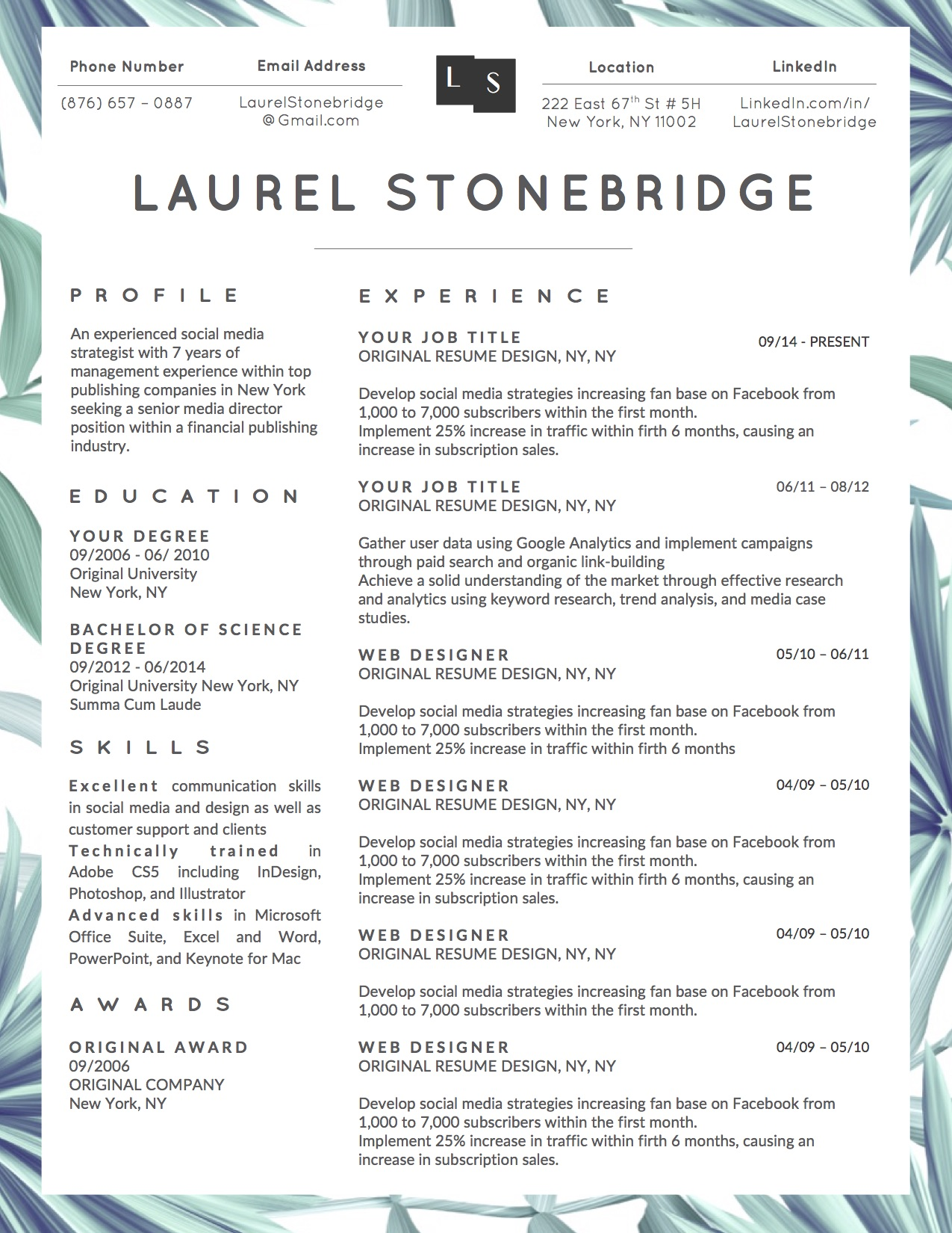 Laurel Stonebridge Downloadable Resume + Cover Template and Cover Letter Template for Microsoft Word and Apple Pages. This cover letter template is perfect for anyone in the fashion field. The template's design is a modern, unique, colorful, and professional. WE SWEAT THE DETAILS, SO YOU DON'T HAVE TO Stand Out Shop resume templates for Microsoft Word and Apple Pages will help you design a modern and professional resume in minutes! Simply download, open in Microsoft Word or Apple Pages, and input your resume's information. Increase your chances of landing your dream job with a job winning, modern, simple, and scannable resume template for Microsoft Word and Apple Pages. Creating a resume shouldn't suck Simply download a resume template from Stand Out Shop, enter your information in Microsoft Word or Apple Pages and get a beautifully formatted resume in seconds. Create a unique and vivid resume in minutes. Make an impressive resume. Customize your own layout in Microsoft Word or Apple Pages and introduce yourself in an impressive way. You can download your resume at any time. Stand out from other job seekers with a beautiful professional design.