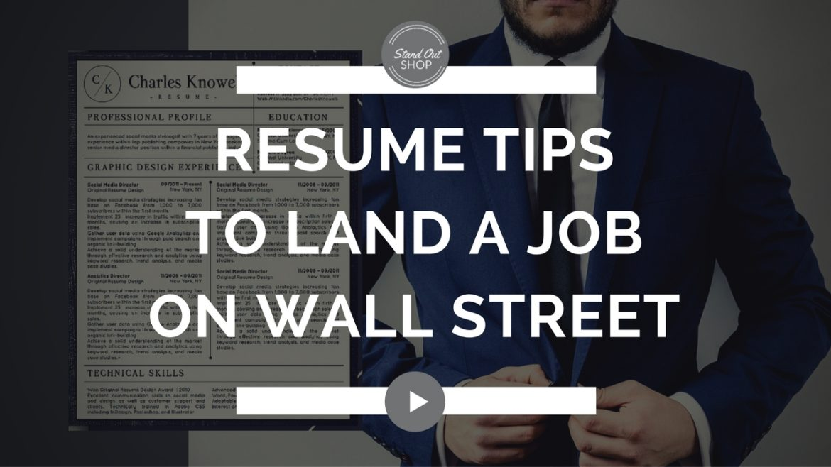 resume tips to land a job on wall street